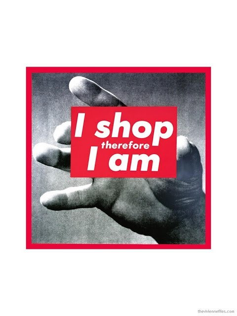I Shop, Therefore I am by Barbara Kruger