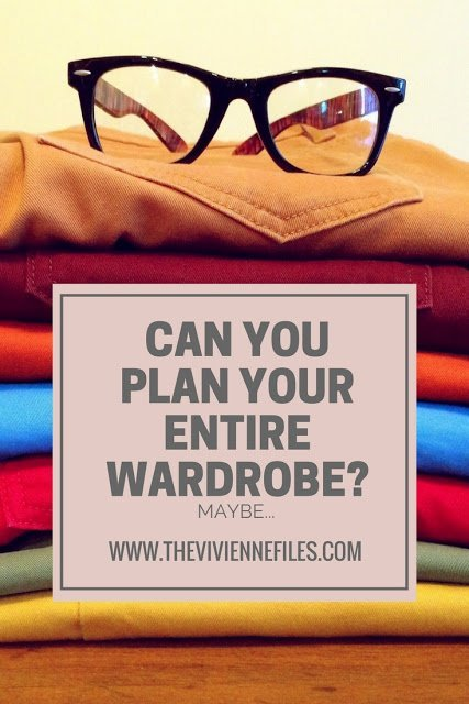 Can You Plan Your ENTIRE Wardrobe? Maybe...