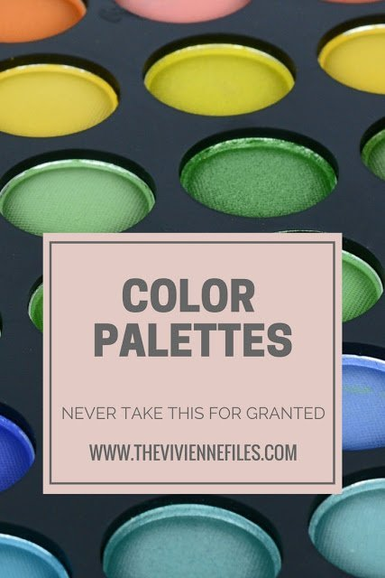 Color Palettes - Never Take This For Granted...