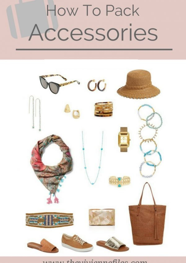 HOW TO PACK ACCESSORIES FOR A TRAVEL CAPSULE WARDROBE