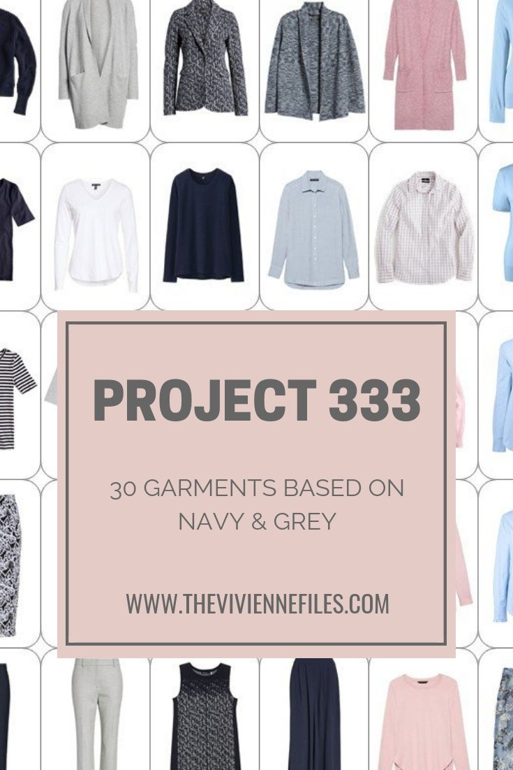 A PROJECT 333 WARDROBE – 30 GARMENTS BASED ON NAVY & GREY