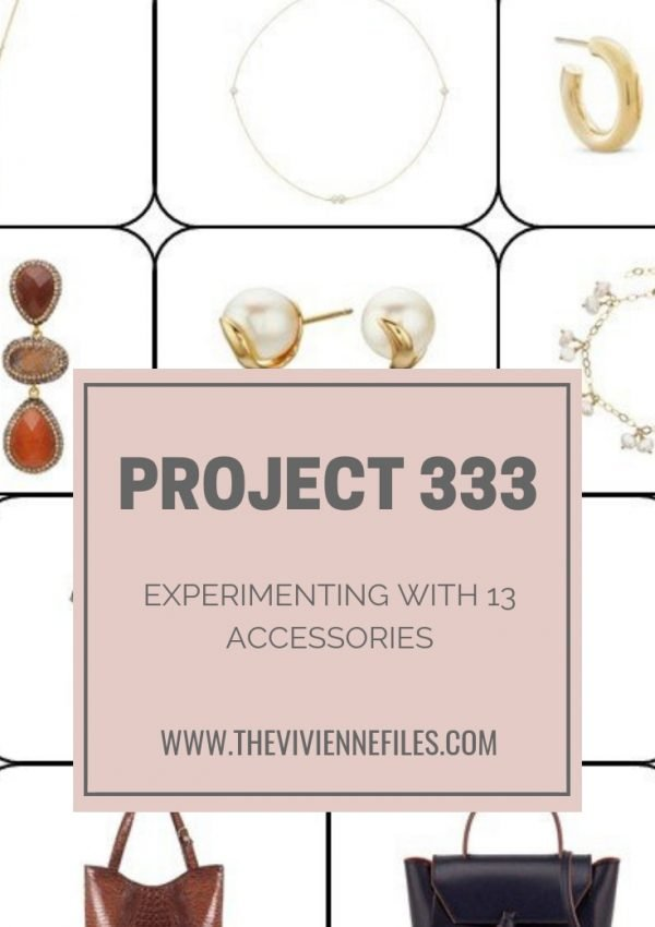 EXPERIMENTING WITH PROJECT 333 – GARMENTS AND ACCESSORIES