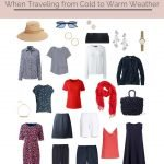 HOW TO DRESS AND PACK WHEN TRAVELING FROM COLD WEATHER TO WARM WEATHER
