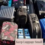 TRAVELING WITH A GROUP – KEEPING YOUR LUGGAGE SMALL WHEN YOUR GANG IS LARGE!