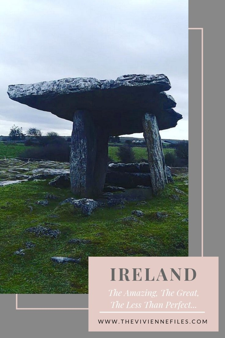 IRELAND: THE AMAZING, THE GREAT, AND THE LESS THAN PERFECT…