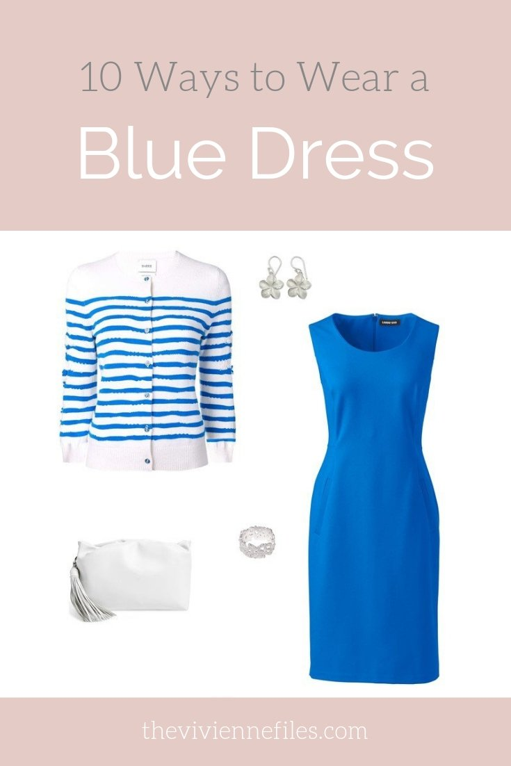 10 WAYS TO WEAR A BLUE DRESS