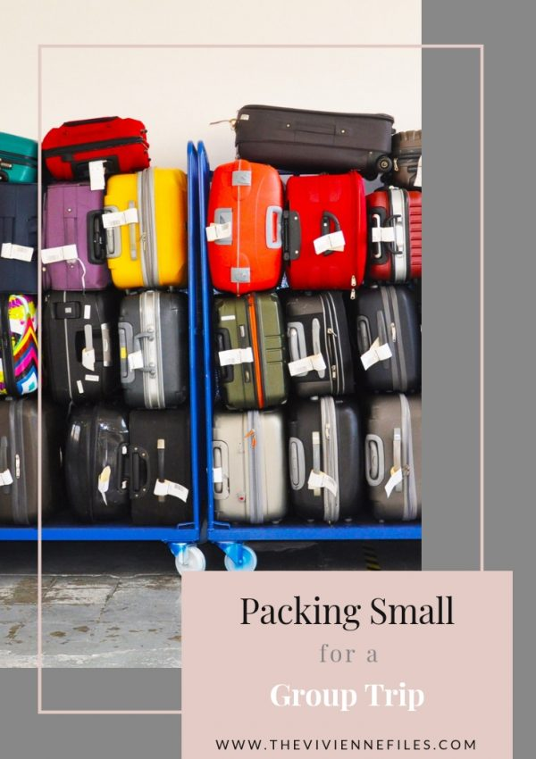 PACKING SMALL FOR A GROUP TRIP – WARM WEATHER IDEAS