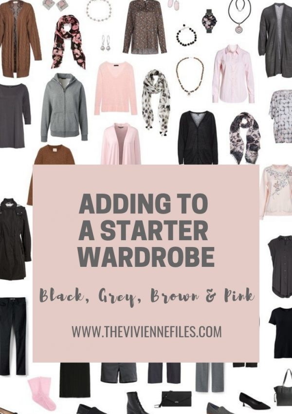 ADDING TO A STARTER WARDROBE IN BLACK, GREY, BROWN AND PINK