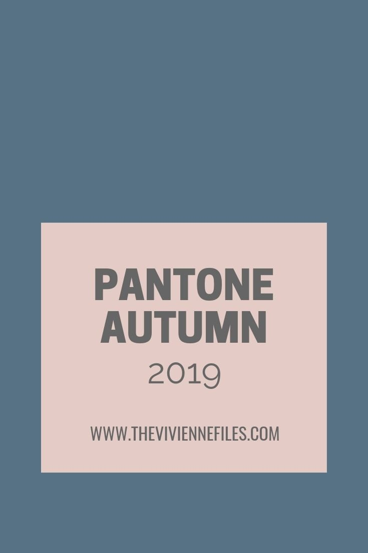 "12 ACCESSORY FAMILIES! THE PANTONE ""NEW YORK"" COLORS FOR AUTUMN 2019"
