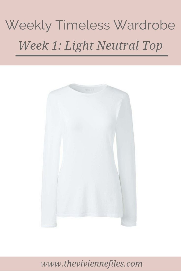 THE WEEKLY TIMELESS WARDROBE, WEEK 1: A LIGHT NEUTRAL TOP