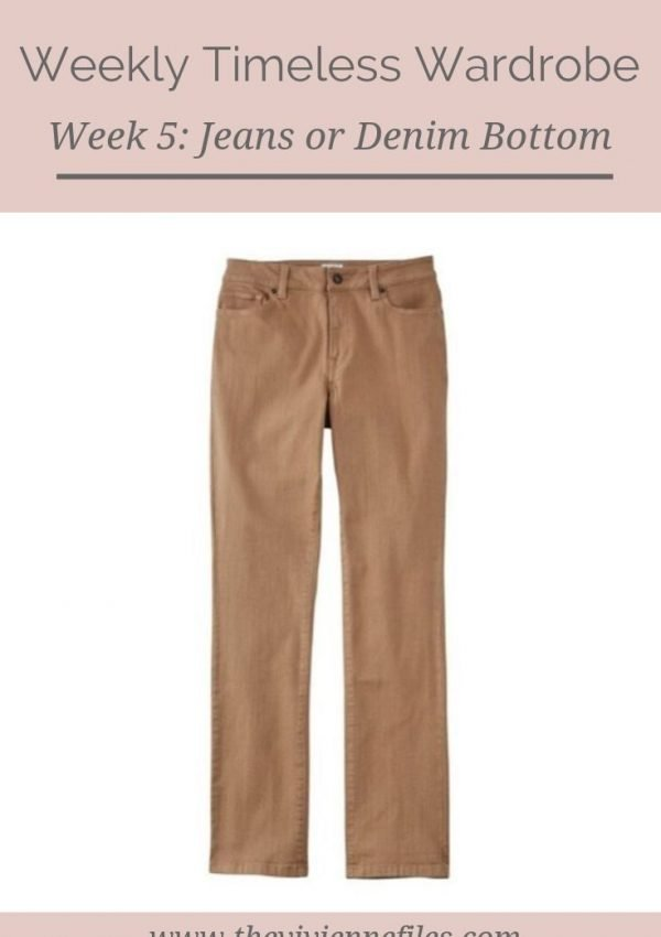 THE WEEKLY TIMELESS WARDROBE, WEEK 5: JEANS OR A DENIM BOTTOM