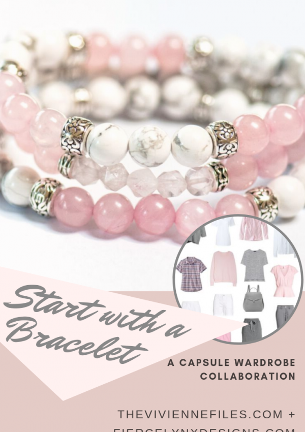 How to build a capsule wardrobe starting with a pink and white gemstone bracelet set from Fierce Lynx designs.