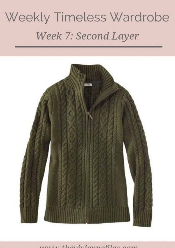 THE WEEKLY TIMELESS WARDROBE, WEEK 7: A SECOND LAYER