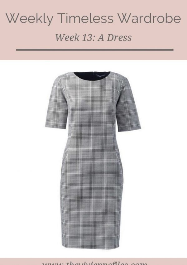 THE WEEKLY TIMELESS WARDROBE, WEEK 13: A DRESS