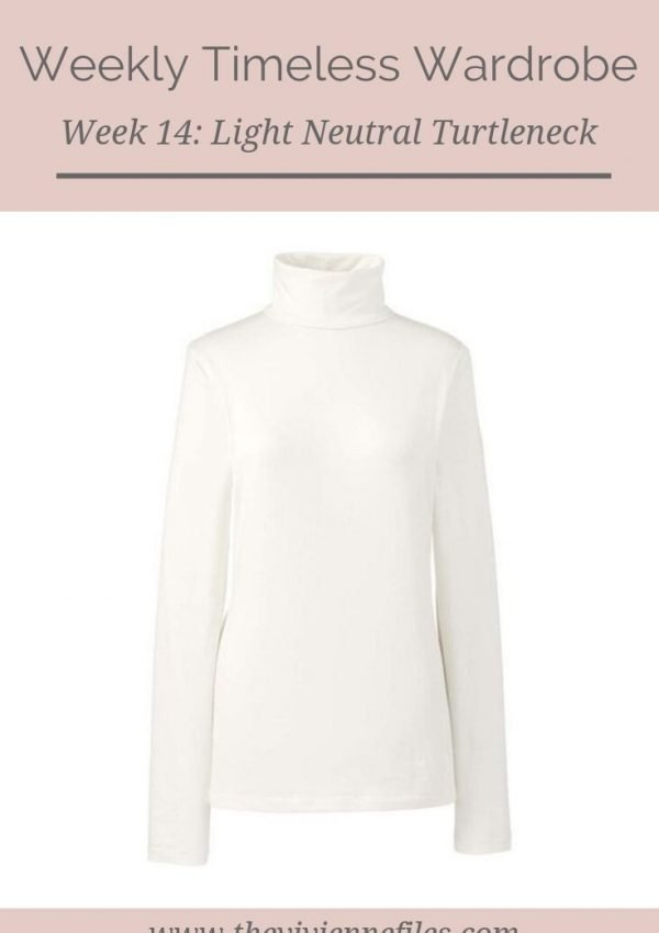 THE WEEKLY TIMELESS WARDROBE, WEEK 14: A LIGHT NEUTRAL COTTON TURTLENECK