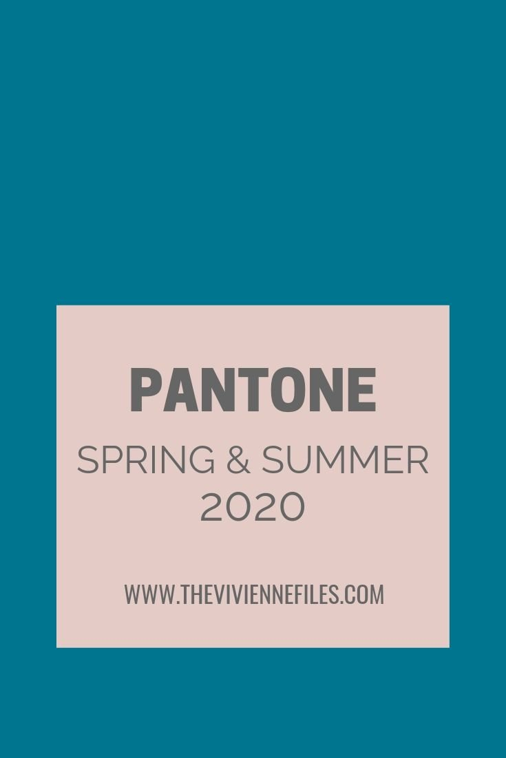 Pantone Spring 2020 Colors.New Colors The Pantone Colors For Spring Summer 2020 The