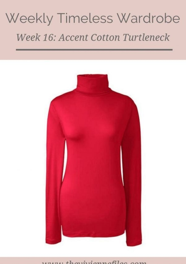 THE WEEKLY TIMELESS WARDROBE, WEEK 16: AN ACCENT COTTON TURTLENECK