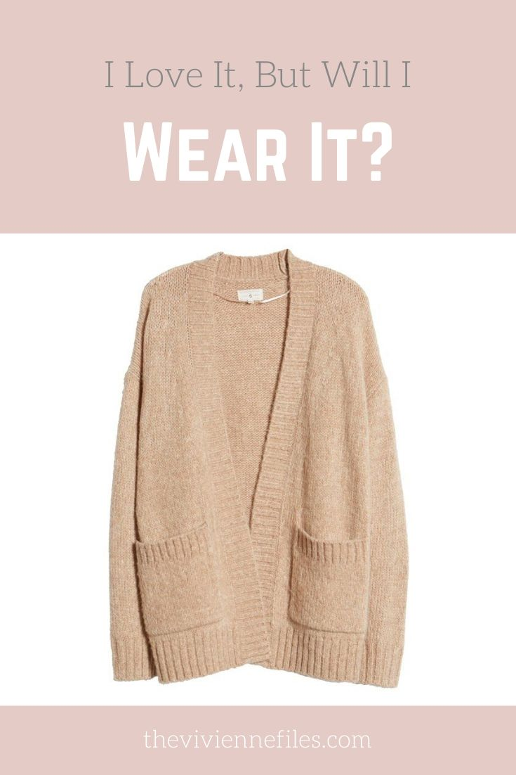 I LOVE IT, BUT WILL I WEAR IT? CAMEL CARDIGAN