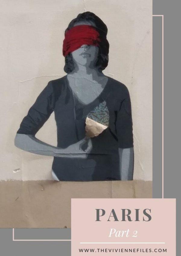 PARIS PART 2_ LOTS OF ART, LOTS OF STREET ART, AND MORE GOOD FOOD…