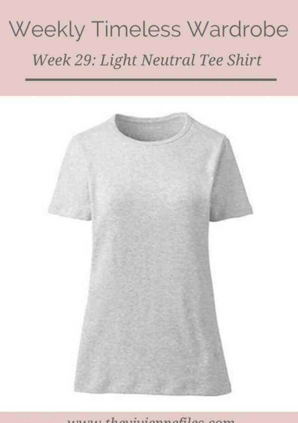 THE WEEKLY TIMELESS WARDROBE, WEEK 29: A LIGHT NEUTRAL TEE SHIRT