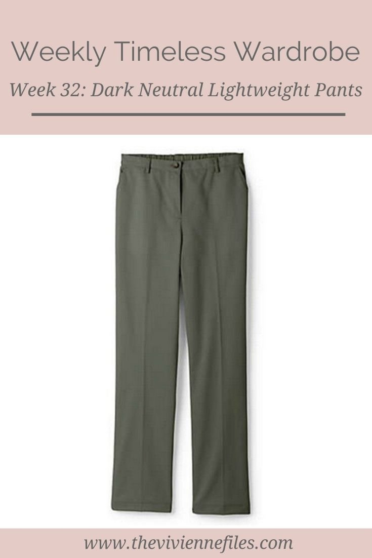 THE WEEKLY TIMELESS WARDROBE, WEEK 32: DARK NEUTRAL LIGHTWEIGHT PANTS