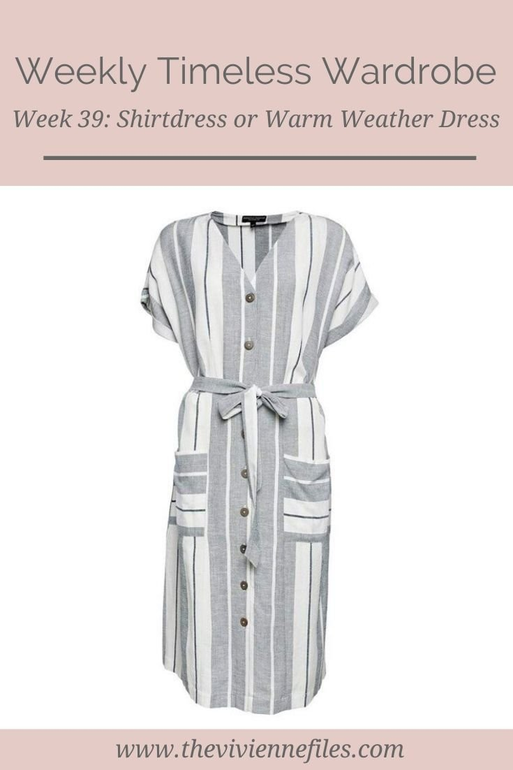 THE WEEKLY TIMELESS WARDROBE, WEEK 39_ A SHIRT-DRESS OR WARM-WEATHER DRESS