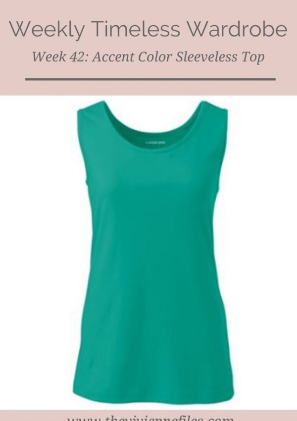 THE WEEKLY TIMELESS WARDROBE, WEEK 42: AN ACCENT COLOR SLEEVELESS TOP