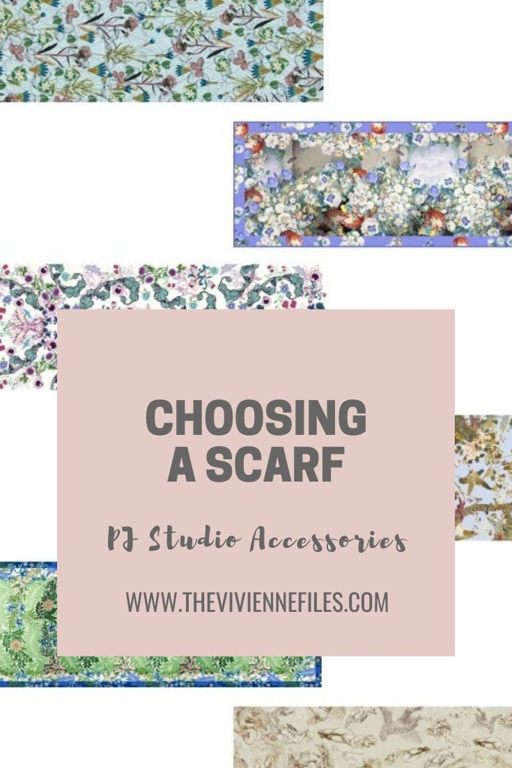 CHOOSING A SCARF: THE PJ STUDIO ACCESSORIES EDITION
