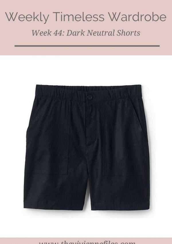 THE WEEKLY TIMELESS WARDROBE, WEEK 44: DARK NEUTRAL SHORTS