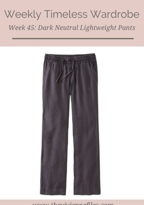 THE WEEKLY TIMELESS WARDROBE, WEEK 45: DARK NEUTRAL LIGHTWEIGHT PANTS