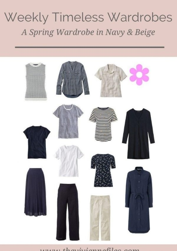 A SPRING WARDROBE! A NAVY & BEIGE WEEKLY TIMELESS WARDROBE