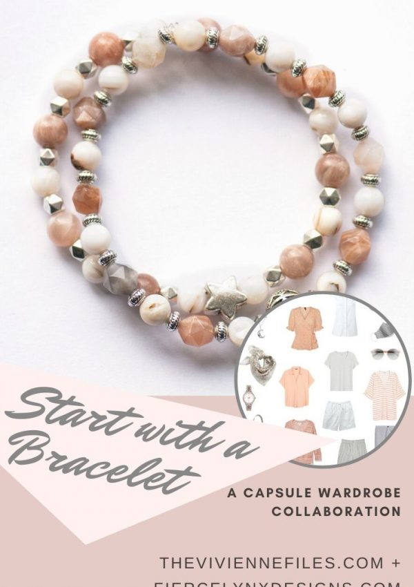 how to build a capsule wardrobe starting with a June birthstone bracelet