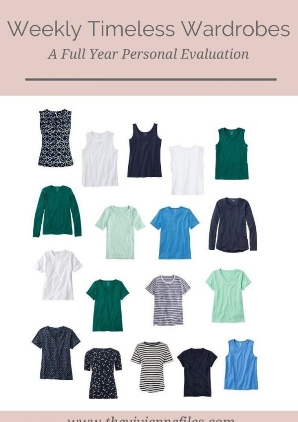 A FINAL, PERSONAL EVALUATION OF A FULL YEAR WEEKLY TIMELESS WARDROBE