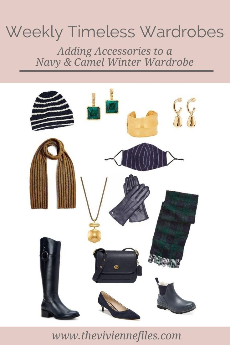A NAVY AND CAMEL WINTER WEEKLY TIMELESS WARDROBE – ADDING ACCESSORIES