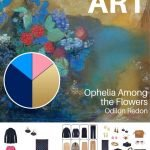 Adding Accessories! Start with Art: Ophelia Among the Flowers by Odilon Redon