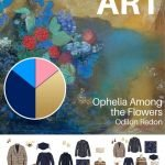 START WITH ART: BUILDING A TRAVEL CAPSULE WARDROBE BASED ON OPHELIA AMONG THE FLOWERS BY ODILON REDON