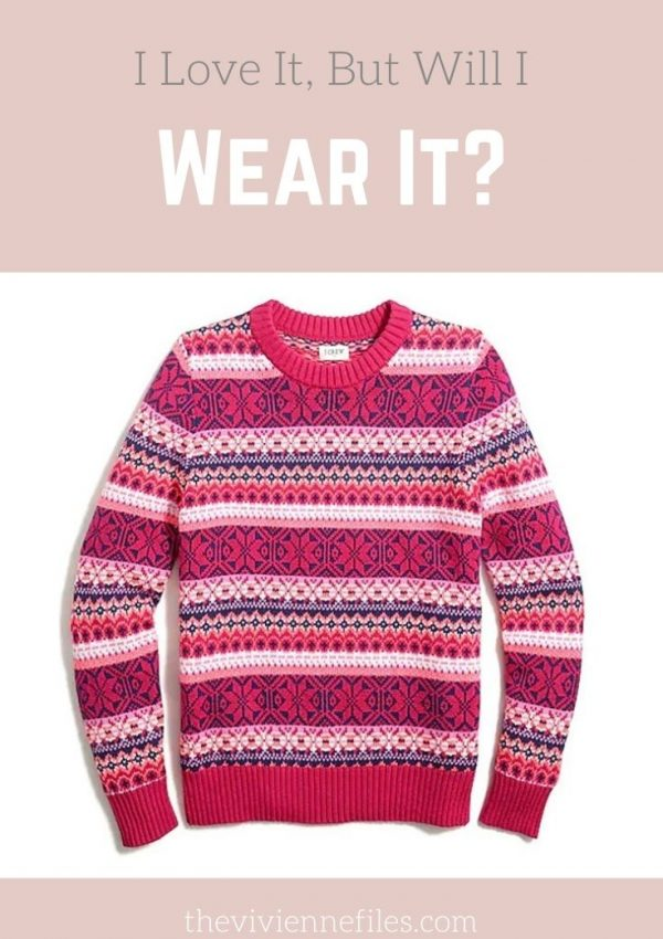 I LOVE IT, BUT WILL I WEAR IT? A BRIGHT PINK FAIR ISLE SWEATER