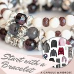 how to build a capsule wardrobe starting with a Garnet Bracelet