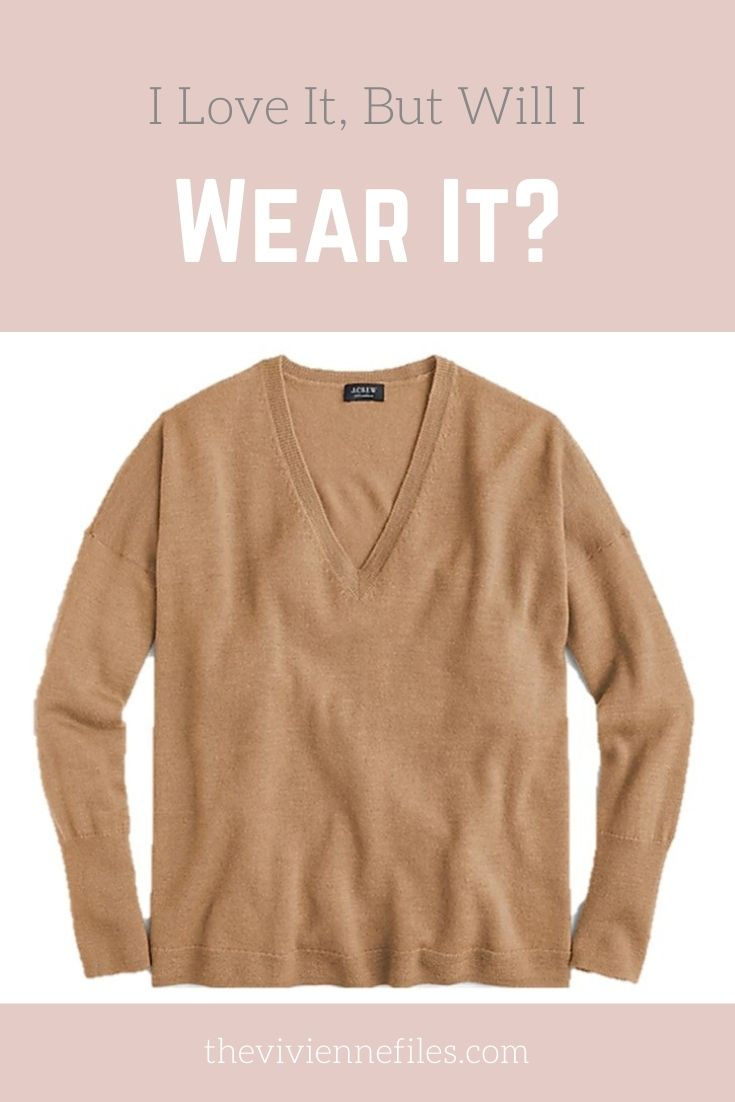 I LOVE IT, BUT WILL I WEAR IT? CAMEL V-NECK CASHMERE SWEATER