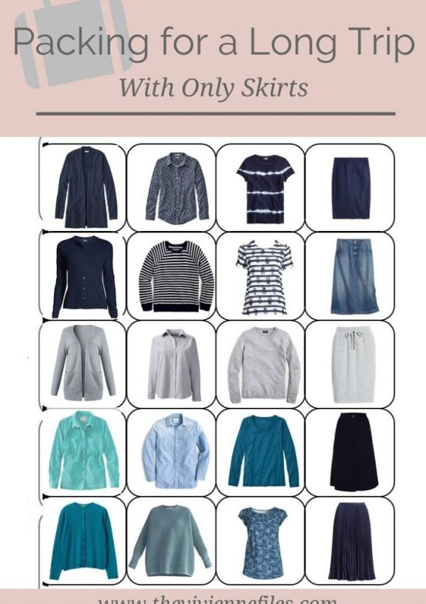 PACKING FOR A LONG TRIP – WITH ONLY SKIRTS!