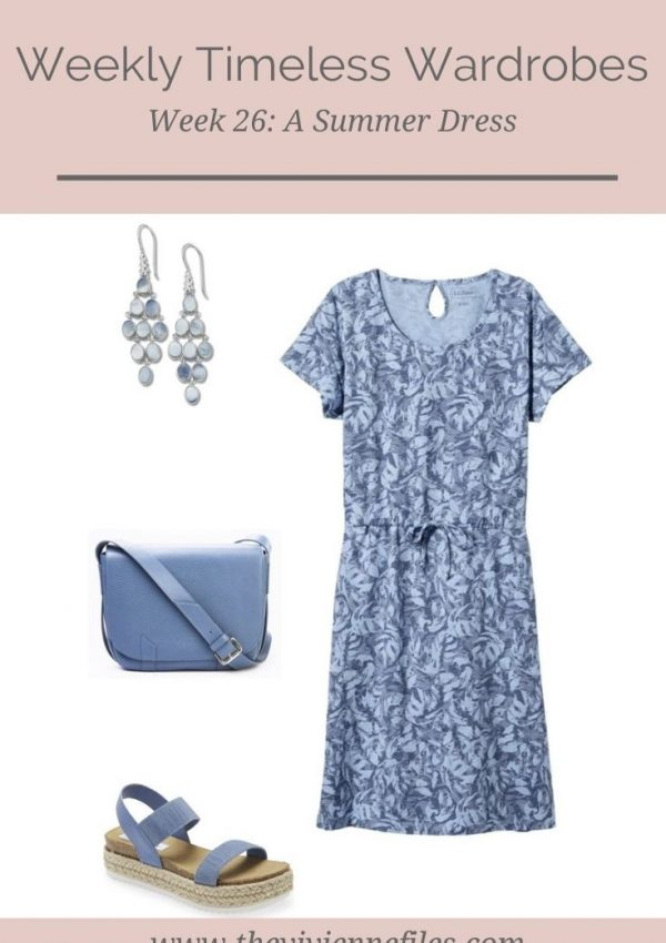 WEEKLY TIMELESS WARDROBE #26 – A SUMMER DRESS
